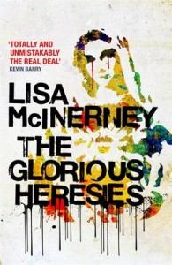 The Glorious Heresies by Lisa McInerney (éd. John Murray - Hardcover)
