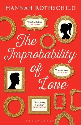 The Improbability Of Couverture de The Improbability Of Love by Hannah Rothschild