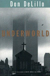 Couverture du livre Underworld by Don DeLillo - éd. Scribner, 1997