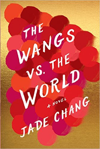 Cover The Wangs Vs The World - Jade Chang