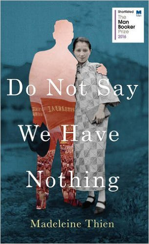 Cover de Do not say we have nothing - Madeleine Thien