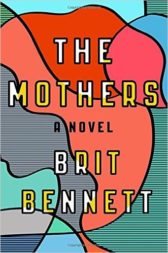 Cover de The Mothers - Brit Bennett