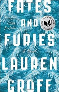 Couverture de Fates and Furies de Lauren Groff