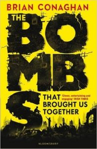 Cover de The Bombs That Brought Us Together - Brian Conaghan