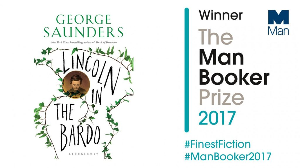 Man Booker Prize Winner : Lincoln In The Bardo par George Saunders (éd. Bloomsbury)